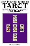 Mon premier livre de tarot - methode pratique d'art divinatoire