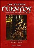 El libro de hadas de Arthur Rackham: Los mejores cuentos de la literatura universal...