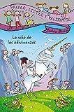 Guapas, listas y valientes. La niña de las adivinanzas (LITERATURA INFANTIL - Guapas,...