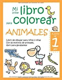 Mi primer libro para colorear ANIMALES — A partir de 1 año — Libro de dibujar para...