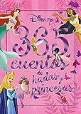 365 cuentos de hadas y princesas (Disney. Otras propiedades)