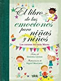 El libro de las emociones para niñas y niños: Los cuentos del Hada Menta (Volúmenes...
