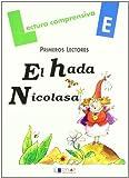 EL HADA NICOLASA-Cuaderno E (Lecturas Dylar)