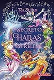 El secreto de las Hadas de las Estrellas (Tea Stilton. Libros especiales)